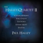 Paul Halley B 1972 - The Halley Quartet II
